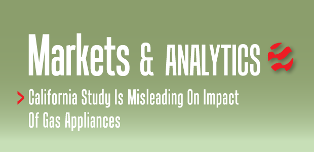 Markets & Analytics: Study On Gas Appliances Misleads Californians, Exemplifies Public's Misconceptions