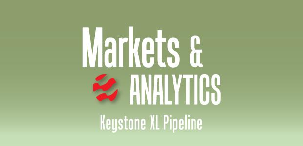 Markets & Analytics: Keystone XL Pipeline