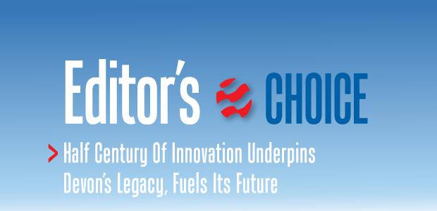 Editor's Choice: Half Century Of Innovation Underpins Devon's Legacy, Fuels Its Future